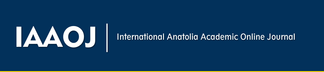 INTERNATIONAL ANATOLIA ACADEMIC ONLINE JOURNAL